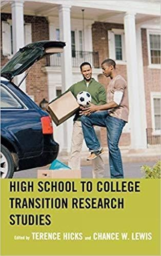 Terence Hicks High School to College Transition Research Studies
